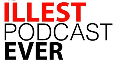 The Illest Podcasts Series