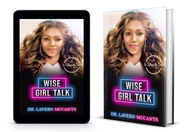 An Exclusive Interview with Dr. Lavern McCants Author Of Single Lady Wise Talk